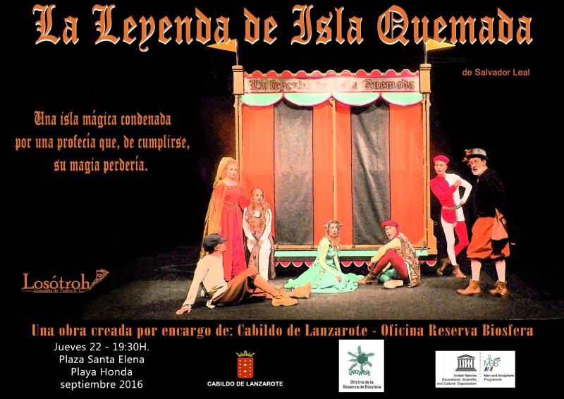 El Cabildo de Lanzarote llevará la magia de la Reserva de la Biosfera por todos los rincones de la isla a través de la obra de teatro 'La Leyenda de la Isla Quemada'