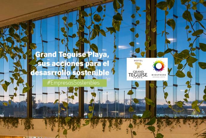 Hotel Grand Teguise Playa, sus acciones en términos de desarrollo sostenible